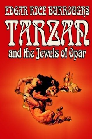 Edgar Rice Burroughs Tarzan And The Jewels Of Opar By Edgar Rice Burrou