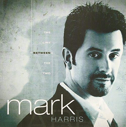Mark Harris Line Between The Two The