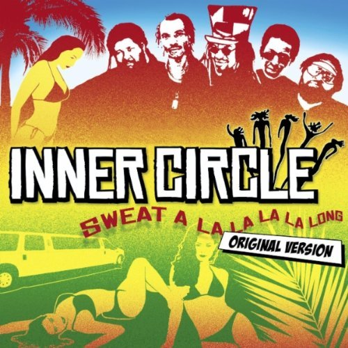 Inner Circle Sweat A La La La La Long The