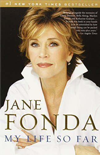Jane Fonda My Life So Far