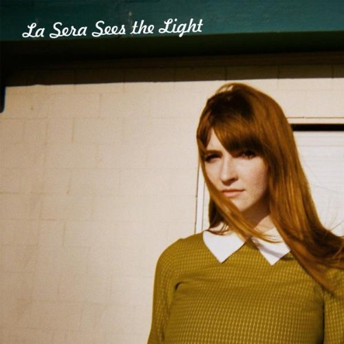 La Sera Sees The Light