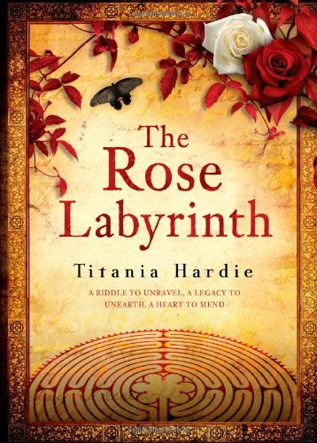 Titania Hardie Rose Labyrinth [with Parchment] The