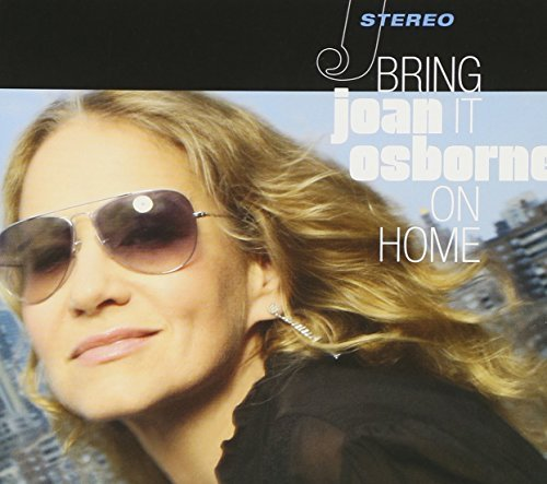 Joan Osborne Bring It On Home
