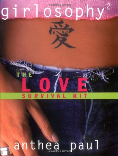 Paul Anthea Girlosophy 2 The Love Survival Kit