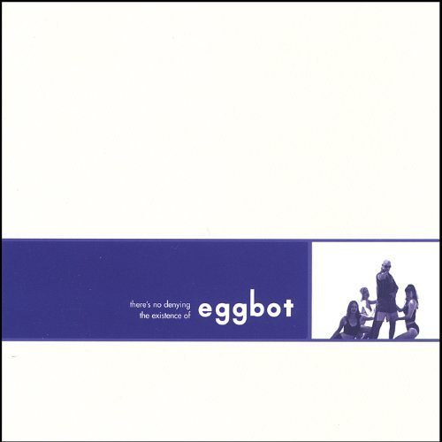 Eggbot No Denying The Existence Of Eggbot Local