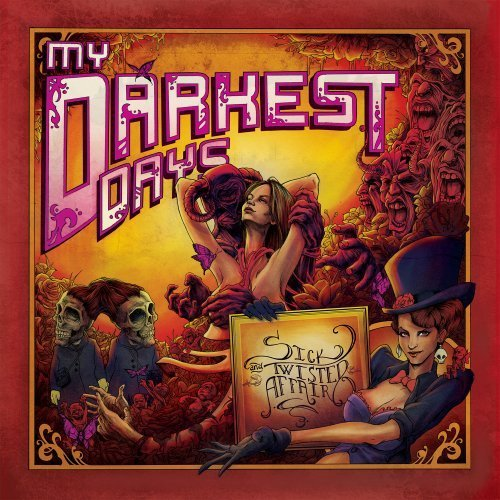 My Darkest Days Sick & Twisted Affair Deluxe Ed.