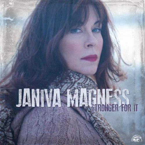 Janiva Magness Stronger For It