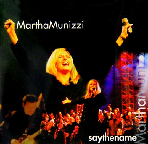 Martha Munizzi Say The Name