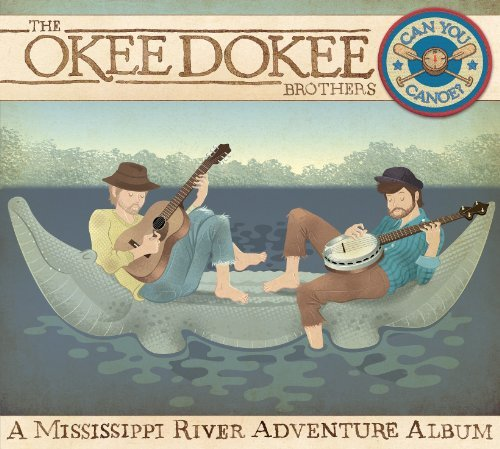 Okee Dokee Brothers Can You Canoe? Incl. DVD Digipak