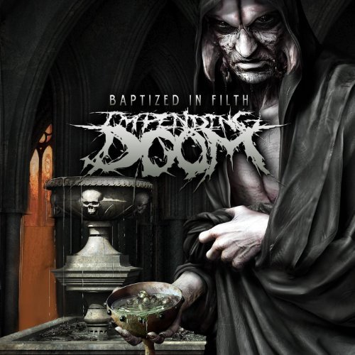 Impending Doom Baptized In Filth Explicit Version