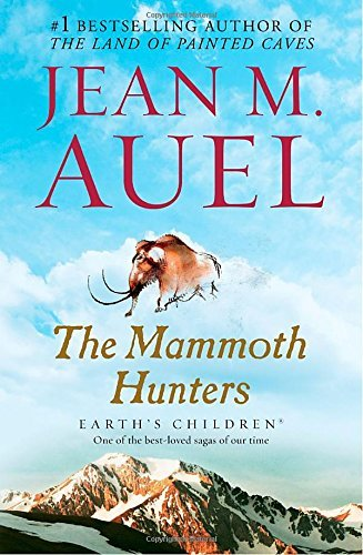 Jean M. Auel The Mammoth Hunters Earth's Children Book Three