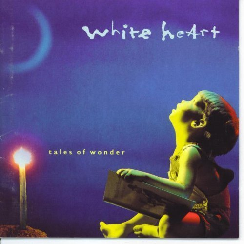 White Heart Tales Of Wonder