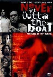 Lombardo Boyar Darren Burrows John Cusack Never Get Outta The Boat