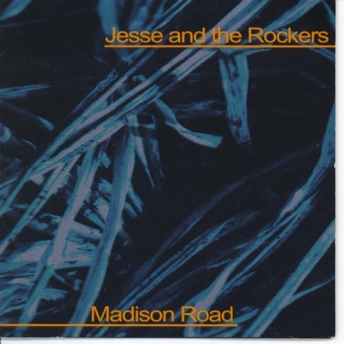 Jesse & The Rockers Madison Road