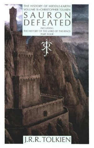 Christopher Tolkien Sauron Defeated The End Of The Third Age The History Of The Lord