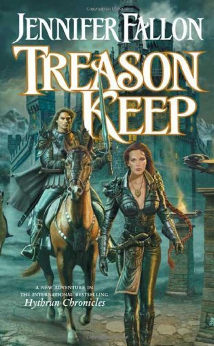 Jennifer Fallon Treason Keep Book Two Of The Hythrun Chronicles