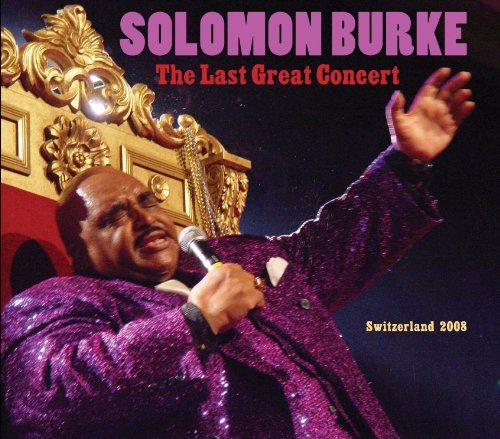 Solomon Burke Last Great Concert