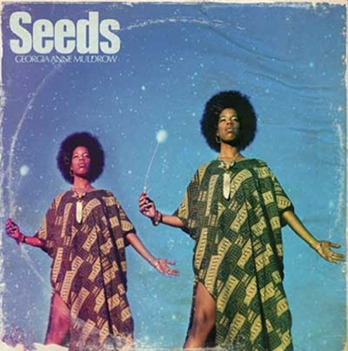 Georgia Anne & Madlib Muldrow Seeds