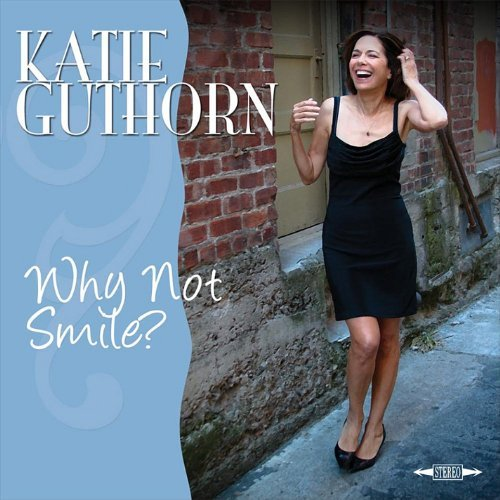 Katie Guthorn Why Not Smile?