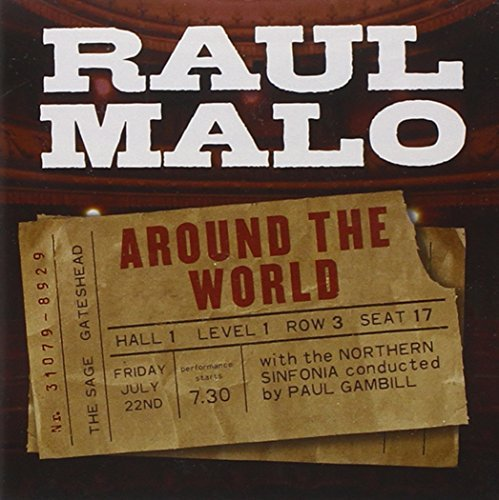 Raul Malo Around The World
