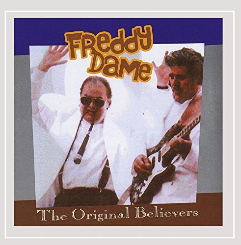 Dame Freddy Original Believers Local