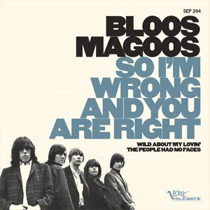 Bloos Magoos So I'm Wrong And You Are Right 7 Inch Single