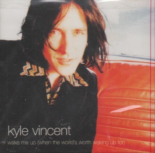 Kyle Vincent Wake Me Up