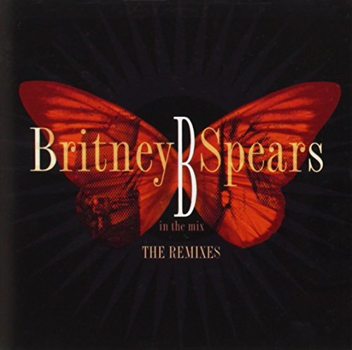 Spears Britney B In The Mix Best Remix