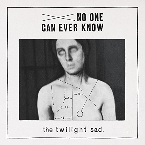 Twilight Sad No One Can Ever Know