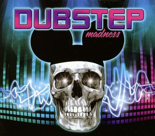 Dubstep Madness Dubstep Madness