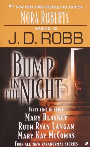 J. D. Robb Bump In The Night