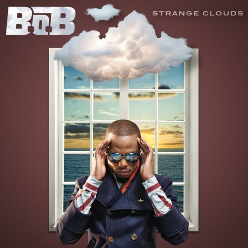 B.O.B Strange Clouds Clean Version