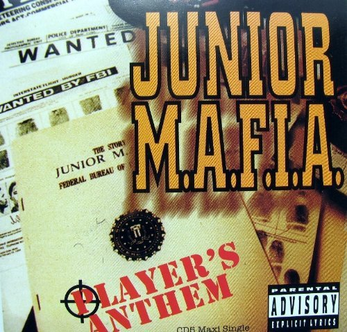 Junior Mafia Player's Anthem (x6)