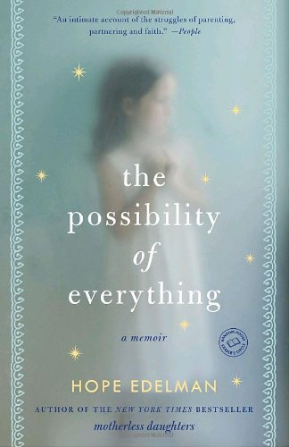 Hope Edelman The Possibility Of Everything