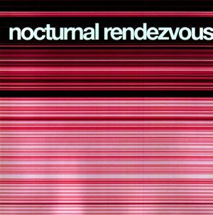 Nocturnal Rendezvous Nocturnal Rendezvous David Tweet Fabolous Lil' Mo Dj Spiller Elliot Dj Disciple