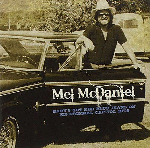 Mel Mcdaniel Baby's Got Her Blue Jeans On H
