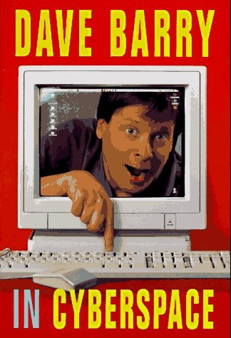 Dave Barry Dave Barry In Cyberspace
