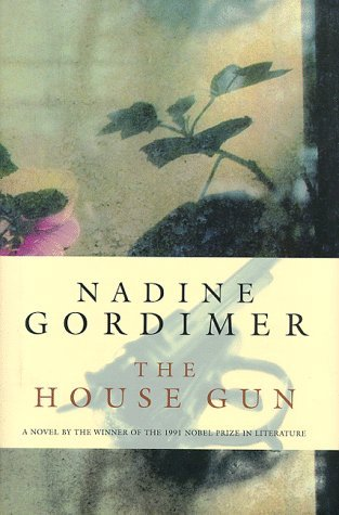 Nadine Gordimer The House Gun