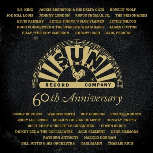 Sun 60th Anniversary Sun Records 60th Anniversary 2 CD