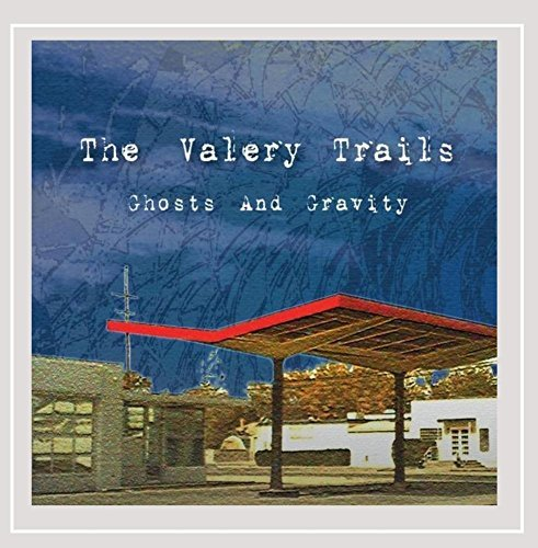 Trails Valery Ghosts & Gravity
