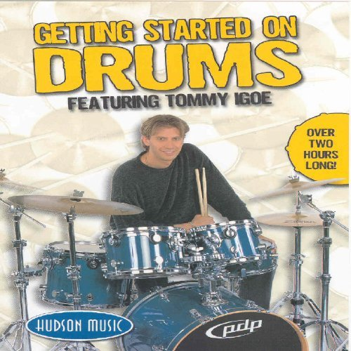 Getting Started On Drums Featuring Tommy Igoe Getting Started On Drums Featuring Tommy Igoe