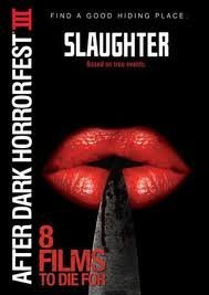 Slaughter After Dark Horrorfest Ws