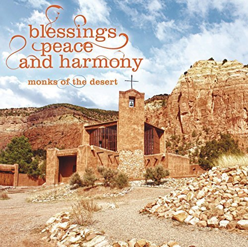 Monks Of The Desert Blessings*peace & Harmony Blessings*peace & Harmony