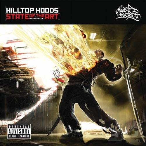 Hilltop Hoods State Of The Art Explicit Version