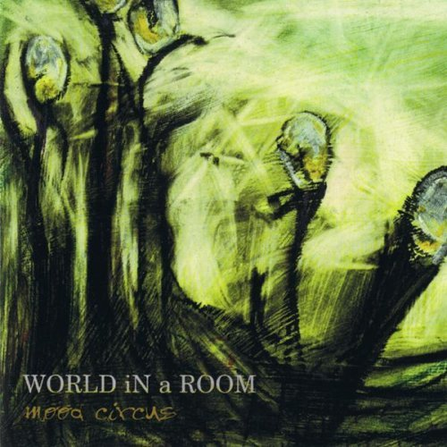 World In A Room Mood Circus