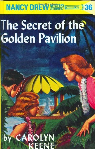 Carolyn Keene Nancy Drew 36 The Secret Of The Golden Pavillion Revised