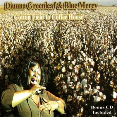Diunna Greenleaf & Blue Mercy Cotton Field To Coffee House