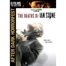Death Of Ian Stone After Dark Horrorfest Ws