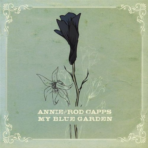 Annie & Rod Capps My Blue Garden