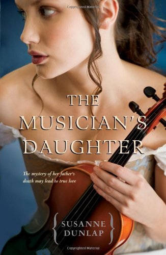 Susanne Dunlap The Musician's Daughter